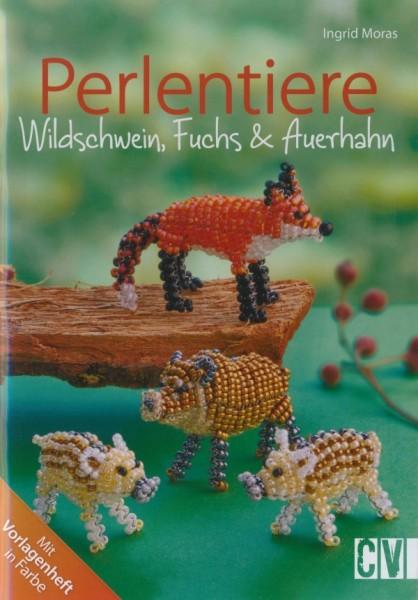 Buch Perlentiere Wildschwein, Fuchs und Auerhahn