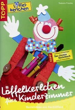Buch Löffelkerlchen fürs Kinderzimmer