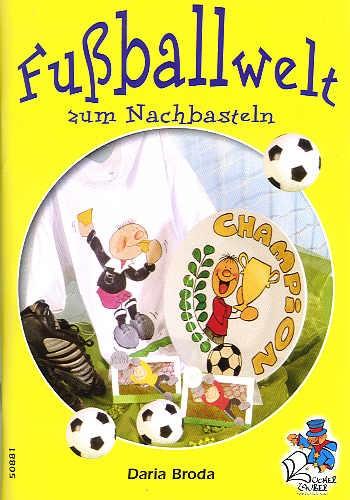 Buch Fußballwelt zum Nachbasteln