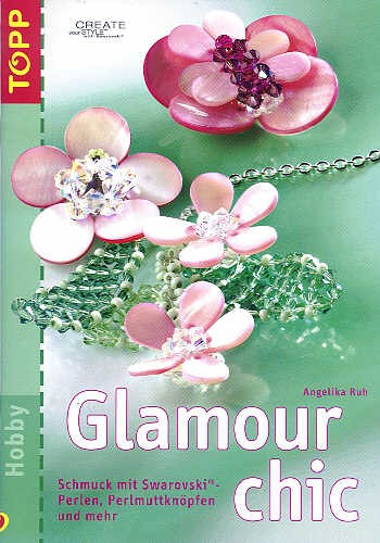 Anleitungsbuch Glamour Chic