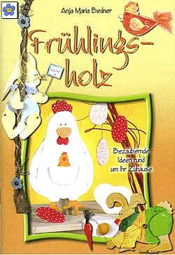 Anleitungsbuch Frühlingsholz Bezaubernde Ideen