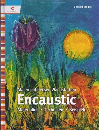 Buch Encaustic - Malen mit heißen Wachsfarben