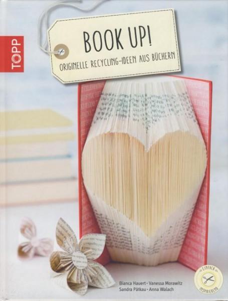 Buch Book Up Originelle Recycling-Ideen aus Büchern