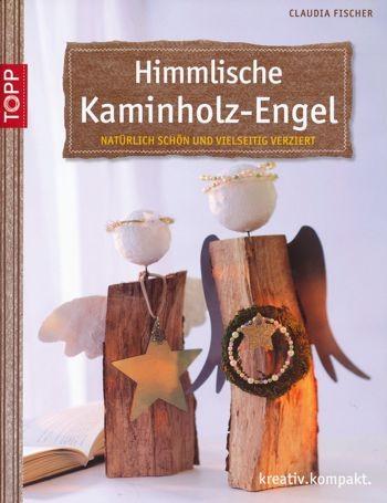Buch Himmlische Kaminholz-Engel