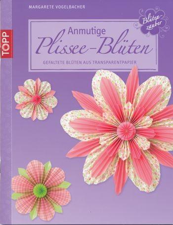 Buch Anmutige Plissee-Blüten