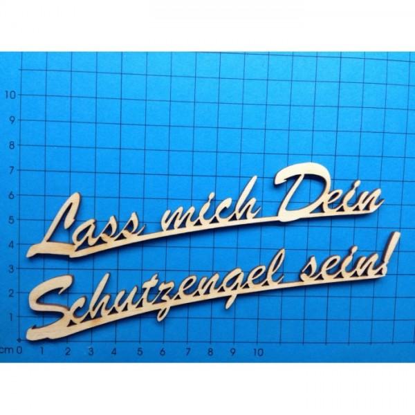 Holz-Deko Schriftzug Lass mich Dein Schutzengel sein!