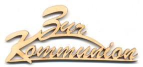 Holz-Schriftzug Zur Kommunion 7cm