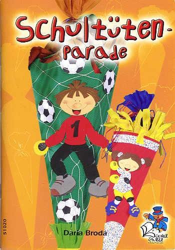 Buch Schultüten-Parade
