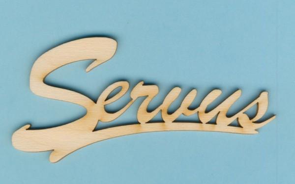 Holz-Deko Schriftzug Servus 11cm