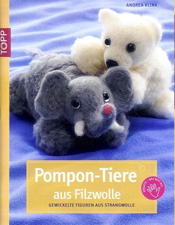 Buch Pompon-Tiere aus Filzwolle